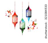 colorful lamps for ramadan with ... | Shutterstock .eps vector #321084533