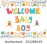 welcome baby boy. baby boy... | Shutterstock .eps vector #321288143