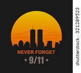 9 11 patriot day  september 11  ... | Shutterstock .eps vector #321289523