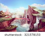 Fantasy Landscapa With Castle...