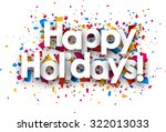 happy holidays sign with colour ... | Shutterstock .eps vector #322013033