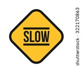 slow  sign  down icon vector...   Shutterstock .eps vector #322170863