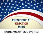 usa 2016 presidential election... | Shutterstock .eps vector #322191713