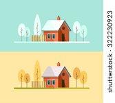 Winter House. Autumn House....