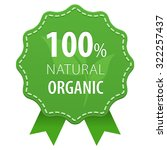 100  natural organic product... | Shutterstock .eps vector #322257437