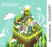ecology concept in 3d isometric ... | Shutterstock .eps vector #322265057