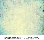 background or vintage grunge... | Shutterstock . vector #322468997