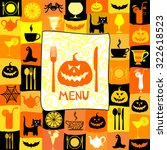 happy halloween. halloween menu ... | Shutterstock .eps vector #322618523