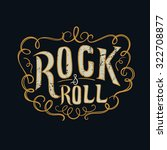 rock and roll  typographic for... | Shutterstock .eps vector #322708877