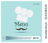 chef hat and big mustache. menu ... | Shutterstock .eps vector #323238233