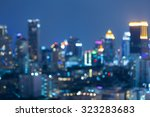 blurred of city bokeh lights... | Shutterstock . vector #323283683