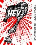 hey words create black... | Shutterstock .eps vector #323349263