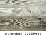 the old wood texture with... | Shutterstock . vector #323889653