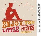 creative typography motivation... | Shutterstock .eps vector #324008867