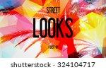 street   looks   best of  | Shutterstock . vector #324104717