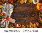 thanksgiving autumn place...   Shutterstock . vector #324467183
