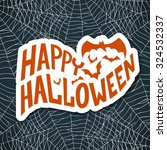 halloween is here card with... | Shutterstock .eps vector #324532337