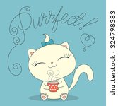 cute cartoon cat with cup of... | Shutterstock .eps vector #324798383