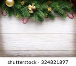 christmas decoration with fur... | Shutterstock . vector #324821897