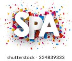 spa sign with colour confetti.... | Shutterstock .eps vector #324839333