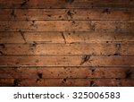 old rustic wooden surface with... | Shutterstock . vector #325006583