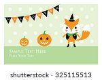 fox halloween greeting card | Shutterstock .eps vector #325115513