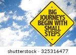 big journeys begin with small... | Shutterstock . vector #325316477