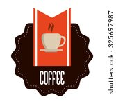 coffee  concept with decoration ...   Shutterstock .eps vector #325697987