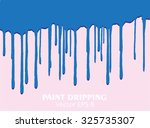 paint dripping.paint drips... | Shutterstock .eps vector #325735307