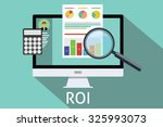 Roi Return On Investment...