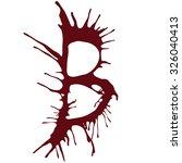 the letter b alphabet dripping... | Shutterstock .eps vector #326040413