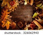 thanksgiving dinner. autumn...   Shutterstock . vector #326062943