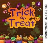 happy halloween trick or treat... | Shutterstock .eps vector #326111783