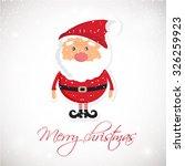 cute santa claus on white ... | Shutterstock .eps vector #326259923