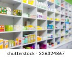 blur shelves of drugs in the... | Shutterstock . vector #326324867