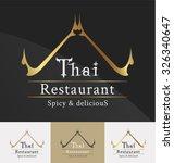 thai restaurant logo template... | Shutterstock .eps vector #326340647