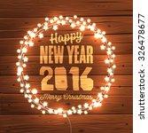 glowing christmas lights wreath ... | Shutterstock .eps vector #326478677