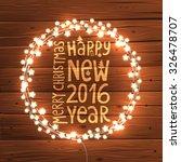 glowing christmas lights wreath ... | Shutterstock .eps vector #326478707