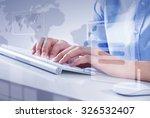 hands of businessman working... | Shutterstock . vector #326532407