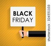 sign on hand. black friday sale.... | Shutterstock .eps vector #326551103