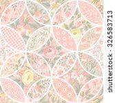 seamless patchwork floral... | Shutterstock .eps vector #326583713