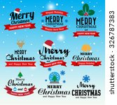 merry christmas and happy new... | Shutterstock .eps vector #326787383