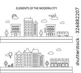 the elements of a modern city... | Shutterstock .eps vector #326882207