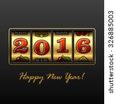 slot machine with 2016 year... | Shutterstock .eps vector #326885003