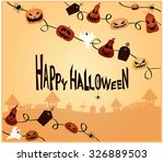 happy halloween card.vector... | Shutterstock .eps vector #326889503