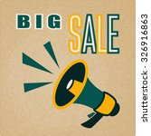 megaphone sign with sale text... | Shutterstock .eps vector #326916863