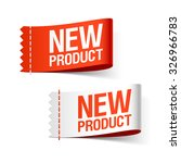 new product labels. vector. | Shutterstock .eps vector #326966783