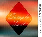 abstract background. vector...   Shutterstock .eps vector #327278507