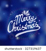 sign with merry christmas on a... | Shutterstock .eps vector #327319637