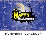 halloween party. message design ... | Shutterstock .eps vector #327320837